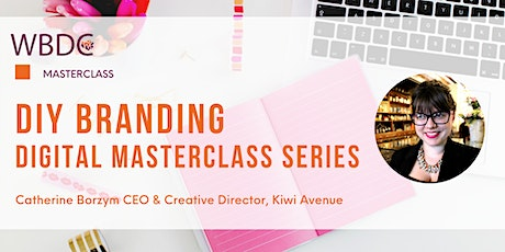 DIY Branding- Digital Masterclass Series tickets