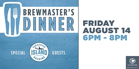 Brewmaster's Dinner - Volume I - Vancouver Island Brewery tickets