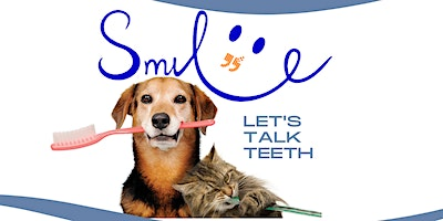 SMILE! It's Time to Talk Teeth