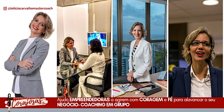 Coaching em Grupo e Mentoria- EMPREENDEDORAS CORAJOSAS ingressos