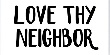 Love Thy Neighbor tickets