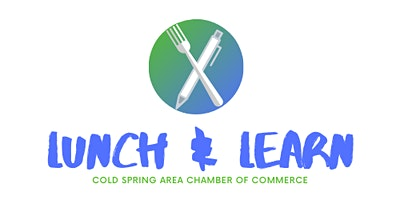 Cold Spring Area Chamber's Lunch & Learn