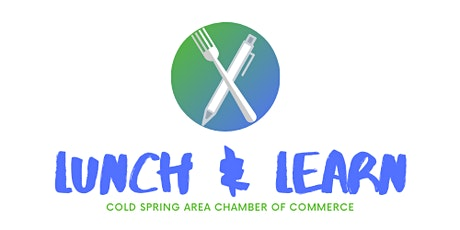 Cold Spring Area Chamber's Lunch & Learn tickets