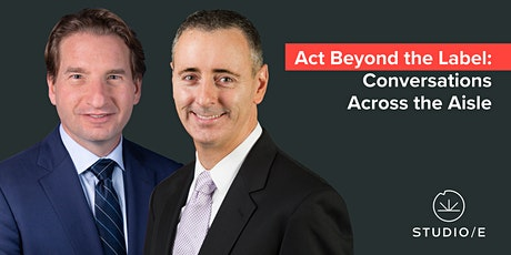 Act Beyond The Label: Conversations Across the Aisle tickets