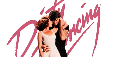 "Open Air Screen Presents ""Dirty Dancing"" 12A  on the big screen outdoors, tickets"