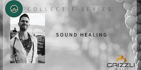 Collectif Series: Sound Healing tickets