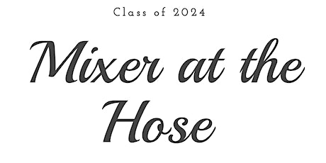 Class of 2024 Welcome Mixer tickets