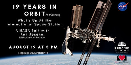 19 Years in Orbit And Counting with NASA Ambassador Ron Rosano tickets