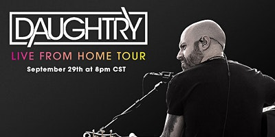 Daughtry: Live from Home Tour