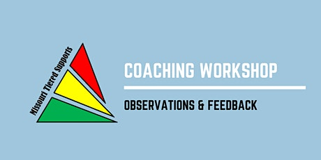Tiered Supports Coaching Workshop -  Observation & Feedback tickets