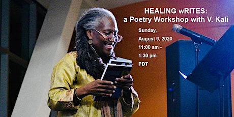 HEALING wRITES: a Poetry Workshop with V. Kali tickets