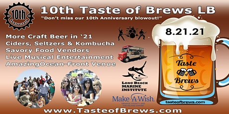 10th Taste of Brews LB on 8.21.21 tickets