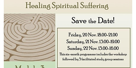 """Healing Spiritual Suffering"" a workshop by The Sacred Art of Living tickets"