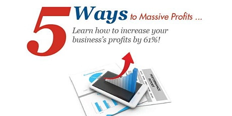 5 Ways To Massive Profits (Really!) tickets
