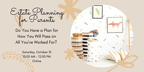 Estate Planning for Parents tickets