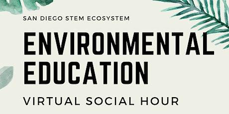 Environmental Education Social Hour tickets