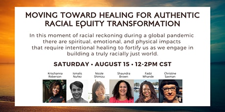 Moving Toward Healing for Authentic Racial Equity Transformation tickets