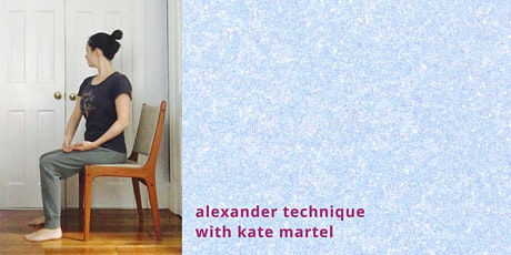 Alexander Technique with Kate Martel tickets