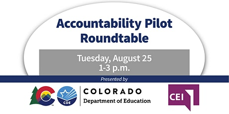 Accountability Pilot Roundtable  - Tues Aug 25th 1:00-3:00pm tickets