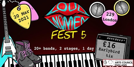 LOUD WOMEN Fest 5 tickets