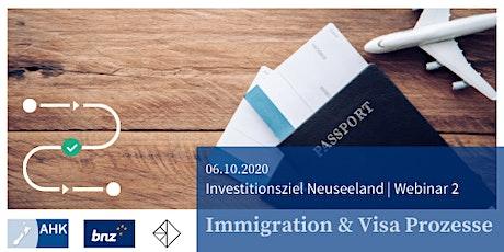 Investitionsziel Neuseeland   Immigration & Visa Prozesse   Webinar 2 Tickets