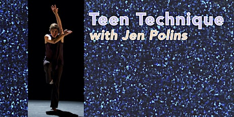 Teen Technique with Jen Polins tickets