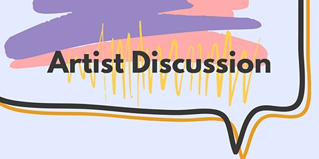 Artist Discussion Online tickets
