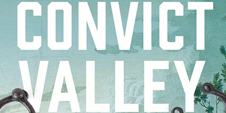 The Convict Valley tickets