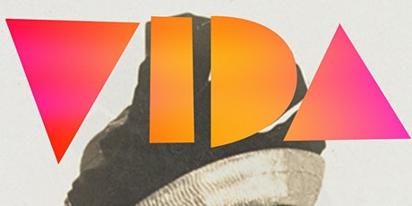 Vida: A Woman of our Time tickets