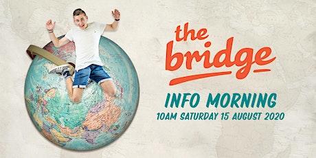 The Bridge Info Morning tickets