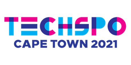 TECHSPO Cape Town 2021 Technology Expo (Internet ~ AdTech ~ MarTech) tickets