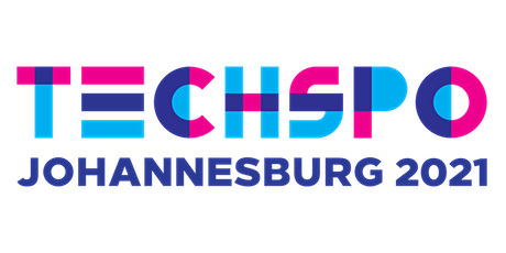 TECHSPO Johannesburg 2021 Technology Expo (Internet ~ AdTech ~ MarTech) tickets
