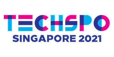 TECHSPO Singapore 2021 Technology Expo (Internet ~ AdTech ~ MarTech) tickets