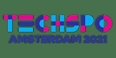 TECHSPO Amsterdam 2021 Technology Expo (Internet ~ AdTech ~ MarTech) tickets