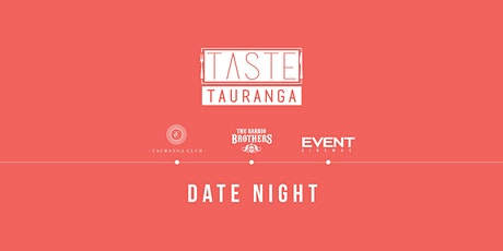 Taste Tauranga Date Night tickets