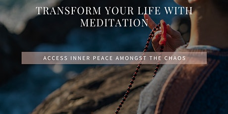 Transform Your Life with Meditation (In-Person & Online) tickets