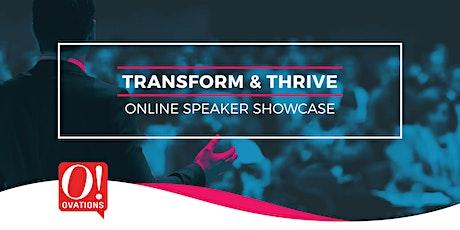 Transform And Thrive - Online Speaker Showcase tickets