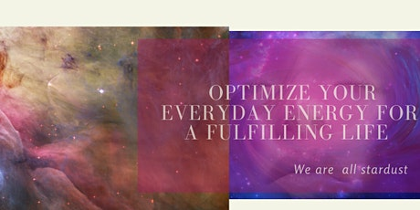 We Are All Stardust: Optimize your everyday energy for a fulfilling life tickets