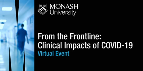 From the Frontline: Clinical Impacts of COVID-19 tickets