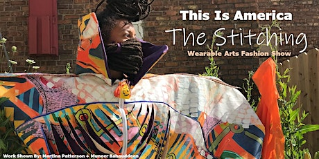 """This Is America """"The Stitching"""" Wearable Arts Fashion Show tickets"""