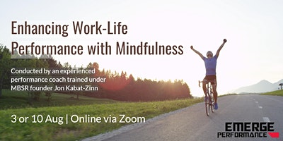 Enhancing Work-Life Performance with Mindfulness