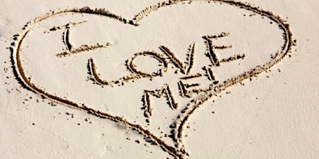Loving Me, Myself and I - Masterclass for Self Love and Self Care tickets