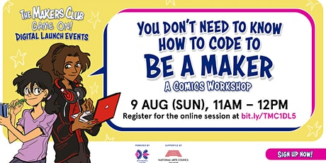 You don't need to know how to code to be a Maker: A comics workshop tickets