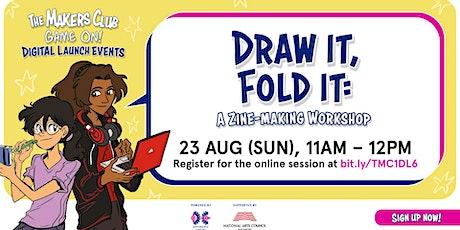 Draw it, fold it: A zine-making workshop tickets
