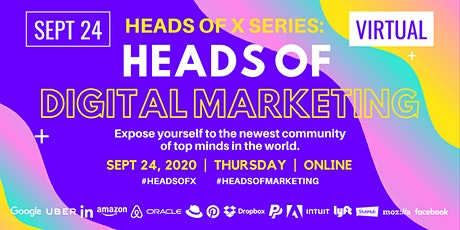 Heads Of X Series: Heads of Digital Marketing Conference tickets