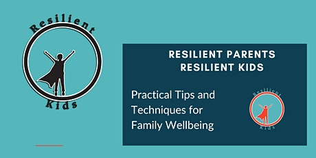 Resilient Parents for Resilient Kids tickets