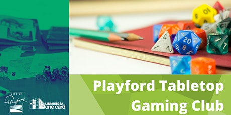 Playford Tabletop Gaming Club tickets