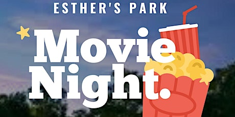 Movie Night at Esther's Park tickets