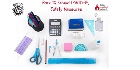 Back to School - COVID-19 Safety Measures tickets