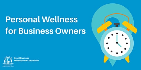 Personal Wellness for Business Owners tickets